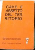 Cave e assetto del territorio. Atti del Convengo di Italia Nostra (1975)