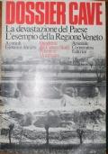 Dossier cave. La devastazione del Paese. L'esempio della Regione Veneto.