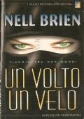 Un volto un velo (I Nuovi Bestseller Special 28S) ROMANZI – NELL BRIEN