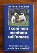 I CANI NON MENTONO SULL' AMORE