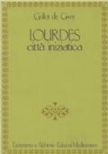 Lourdes città iniziatica