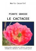 PIANTE GRASSE - LE CACTACEE