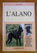 L' ALANO - Origini, standard, carattere e comportamento, i colori del mantello, allevamento, riproduzione ecc.