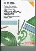 Misure, rilievo, progetto. Con espansione online. Vol.1. Superfici e sistemi di riferimento, strumenti, misure