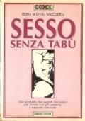 Sesso senza tabù (GUIDE – RAPPORTI SESSUALI – TECNICA SESSUALE – SESSUALITÀ – EROS)