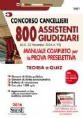 Concorso 800 Assistenti Giudiziari - Manuale completo per la prova preselettiva