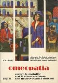 Omeopatia - dizionario dei disturbi che si possono curare con l'omeopatia e dei principali rimedi omeopatici