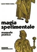 Magia sperimentale - manuale pratico