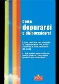 Come depurarsi e disintossicarsi