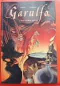 Garulfo vol. 1 Dallo Stagno Al Castello