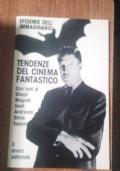 TENDENZE DEL CINEMA FANTASTICO