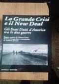 LA GRANDE CRISI E IL NEW DEAL - GLI STATI UNITI D'AMERICA TRA LE DUE GUERRE