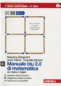 Manuale blu 2.0 di matematica con Maths in English. Vol. 5