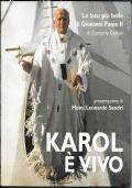 KAROL E' VIVO