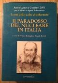 IL PARADOSSO DEL NUCLEARE IN ITALIA I COSTI DELLE SCELTE DISINFORMATE