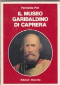 IL MUSEO GARIBALDINO DI CAPRERA
