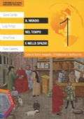 Il mondo nel tempo e nello spazio 1. La civiltà medievale - Territori e popoli + Atlante geostorico + eBook