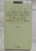 La vera storia di Rosa Vercesi e della sua amica Vittoria