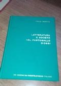 LETTERATURA E SOCIETA' NEL PORTOGALLO D'OGGI  1865-1964
