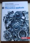 Corso di meccanica 3. Meccanica Applicata.