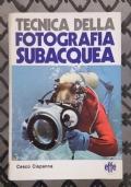 Tecnica della fotografia subacquea - Come si progetta una custodia / come si fotografa in bianco e nero / come si conservano i colori / il flash ... ecc.