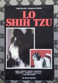 LO SHIH TZU - Origini, standard, carattere, educazione, riproduzione, toelettatura, prevenzione e cura delle malattie