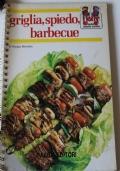 Griglia, spiedo e barbecue