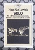 SOLO - Un celebre naturalista racconta la storia di un cucciolo di licaone