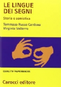 Le lingue dei segni storia e semiotica