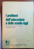 I problemi dell'educazione e della scuola oggi