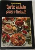 Torte salate, pizze e timballi