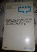 GUIDA ALLA FORMAZIONE MATEMATICA DEL PRIMO CICLO ELEMENTARE VOLUME 2