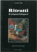 Ritratti di artigiani bolognesi