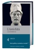 L' antichità. Grecia. Volume IV. Storia politica, economica e sociale.
