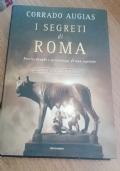 I SEGRETI DI ROMA  - EDIZIONE SPECIALE ILLUSTRATA
