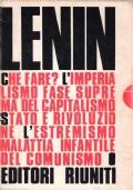 Che fare? L'imperialismo fase suprema del capitalismo. Stato e rivoluzione. L'estremismo, malattia infantile del comunismo