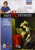 Past & present. Con In classe. Per le Scuole superiori. Con CD-ROM. Con e-book. Con espansione online