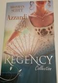 AZZARDI- Serie REGENCY COLLECTION