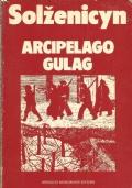 ARCIPELAGO GULAG 1918-1956. Saggio di inchiesta narrativa I-II
