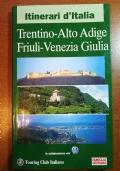 Trentino-altoadige Friuli venezia Giulia