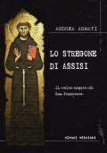 Lo stregone di Assisi. Il volto negato di San Francesco