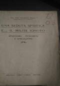 Una seduta spiritica e... il milite Ignoto. Spiritismo - fenomeni e spiegazione.