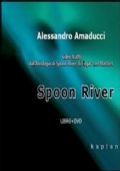 SPOON RIVER. libro + dvd