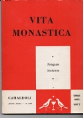 Vita monastica. Camaldoli anno XXXI n.128 GENNAIO/MARZO 1977