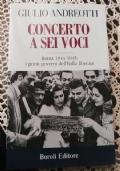 Concerto a sei voci - Roma 1944-1945: i primi governi dell'Italia liberata
