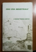 1945 era industriale