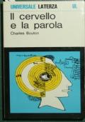 Il cervello e la parola : introduzione storica alla neurolinguistica