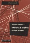 NASCITA E MORTE DI UN PIANO. TRE ANNI DI BATTAGLIA PER LA SCUOLA PUBBLICA