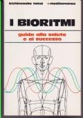 I Bioritmi Guida alla salute e al successo