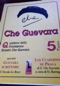Che Guevara. Quaderni della Fondazione Ernesto Che Guevara vol. 5 2002/2003